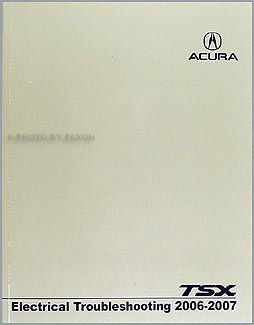 2006 Acura TSX Electrical Service Shop Repair Manual acura