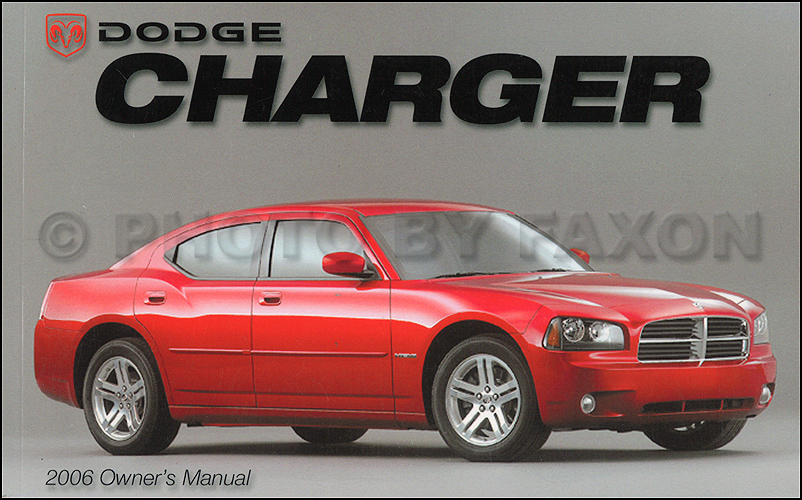 2006 dodge charger owner s manual original rh faxonautoliterature com 2007 Dodge Charger Fuse Manual 2007 Dodge Charger Manual Transmission