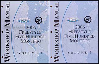 2006 freestyle 500 montego repair shop manual original. Black Bedroom Furniture Sets. Home Design Ideas