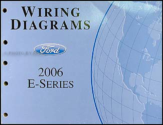 2006 Ford Econoline Van & Club Wagon Wiring Diagram Manual Original