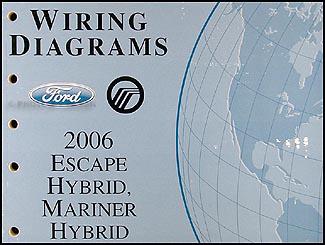 2006 ford hybrid escape mariner wiring diagram manual original. Black Bedroom Furniture Sets. Home Design Ideas