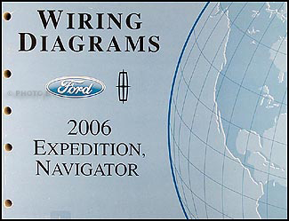 2006 ford expedition lincoln navigator wiring diagram manual original rh faxonautoliterature com 2006 ford f350 radio wiring diagram 2006 ford f150 wiring diagram