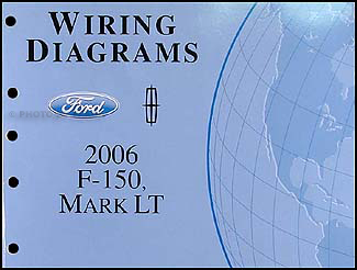 2006FordF 150WD 2006 ford f 150, lincoln mark lt wiring diagram manual original 06 f150 wiring diagram at bakdesigns.co