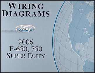 2006 ford f650 f750 medium truck wiring diagram manual original rh faxonautoliterature com
