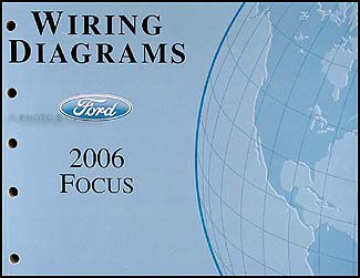 2006 Ford Focus Wiring Diagram Manual Original
