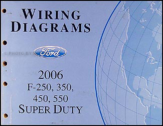 2006 ford super duty f-250-550 repair shop manual original ... trailer wiring diagram for ford f250