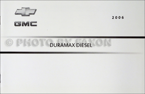 2006 chevy and gmc duramax diesel owners manual supplement rh faxonautoliterature com 2008 Duramax LT 2008 duramax diesel supplement manual pdf