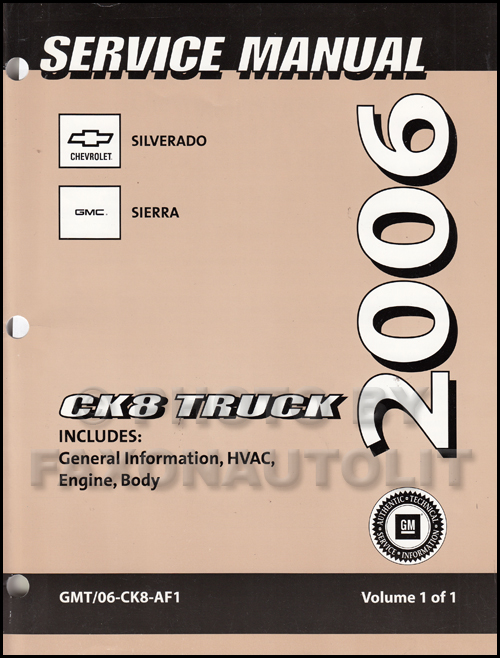 2006 chevy silverado and gmc sierra cng repair shop manual original rh faxonautoliterature com 2006 chevy silverado service manual pdf 2006 chevy silverado lt owners manual
