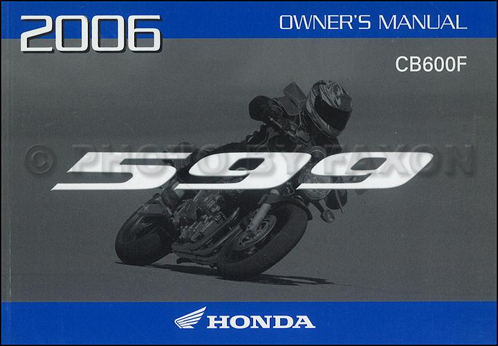 2006 honda 599 motorcycle owner s manual original cb600f rh faxonautoliterature com honda hornet manual 2007 honda 599 manual pdf