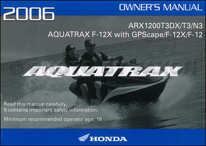 2006 honda aquatrax f 12 and f 12x owner s manual original personal rh faxonautoliterature com