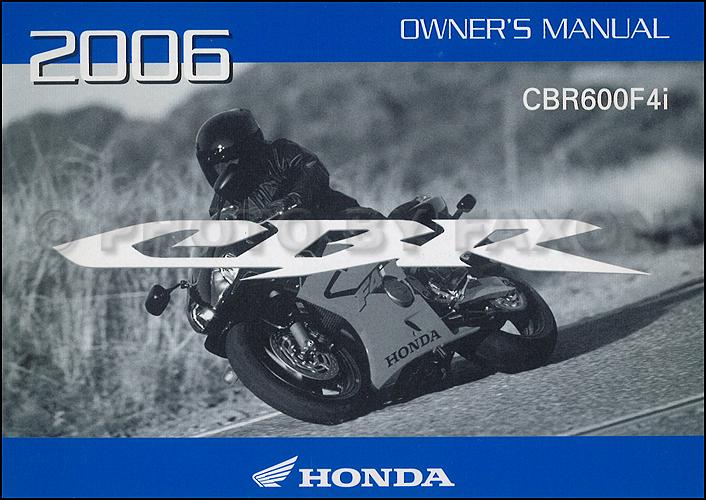 2006 honda cbr600f4i motorcycle owner s manual original rh faxonautoliterature com 2001 honda cbr600f4i service manual pdf 2001 honda cbr600f4i manual pdf