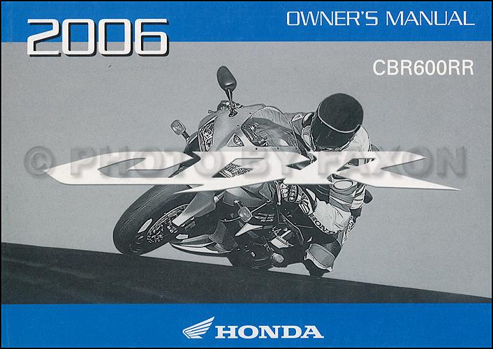 2006 honda cbr600rr motorcycle owner s manual original rh faxonautoliterature com 2006 cbr600rr manual pdf cbr 600 rr 2006 manual