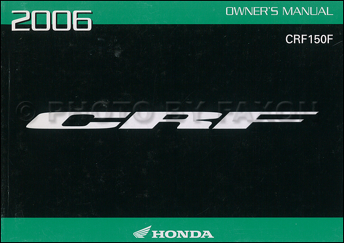 2006 Honda CRF150F Dirt Bike Owner's Manual Original Motorcycle