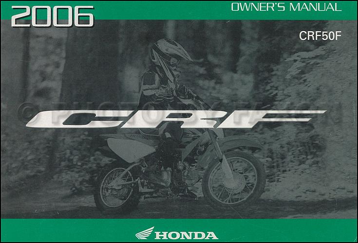 2006 Honda CRF50F Dirt Bike Owner's Manual Original CRF Motorcycle