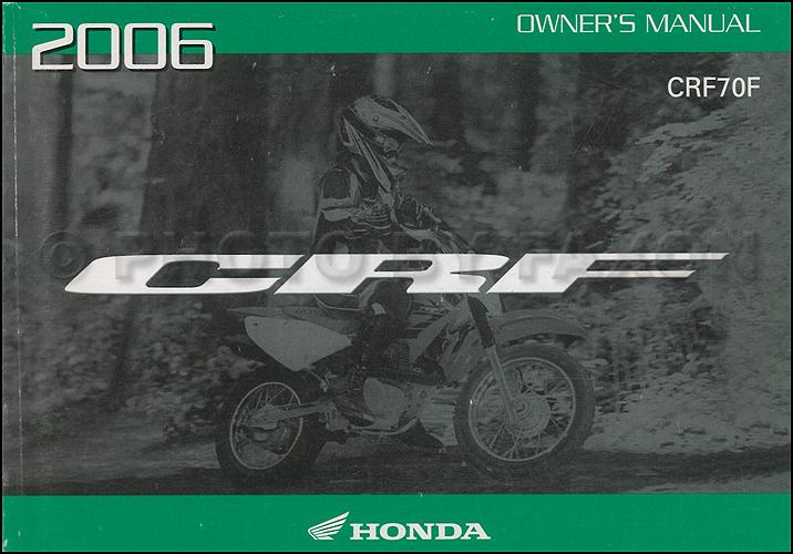 2006 Honda CRF70F Dirt Bike Owner's Manual Original Motorcycle