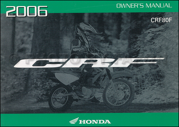 2006 Honda CRF80F Dirt Bike Owner's Manual Original Motorcycle