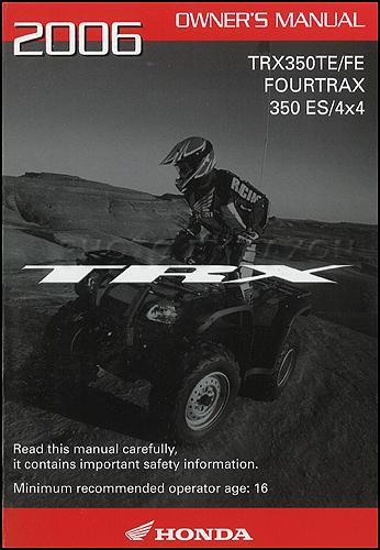 2006 honda fourtrax 350 es and 4x4 atv owner s manual original te and fe rh faxonautoliterature com honda 350 es manual shift honda 350 es manual shifter
