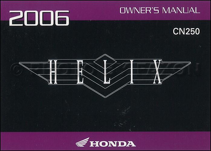 2006 Honda Helix Scooter Owner's Manual Original