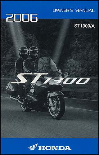 2006 Honda ST1300 and ST300A Motorcycle Owner's Manual Original
