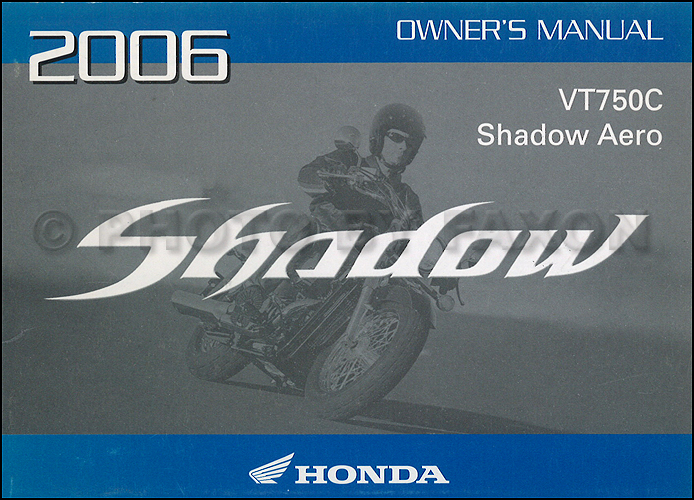 2006 Honda Shadow Aero Motorcycle Owner's Manual Original VT750C