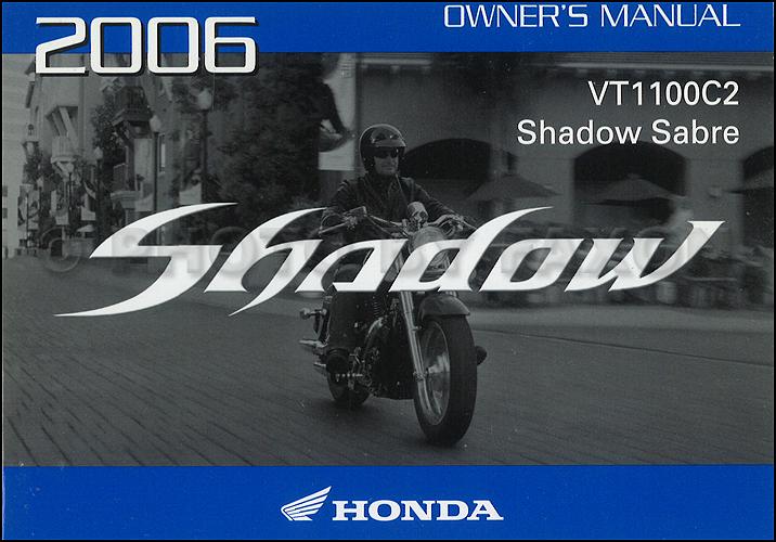 2006 Honda Shadow Sabre Motorcycle Owner's Manual Original VT1100C2