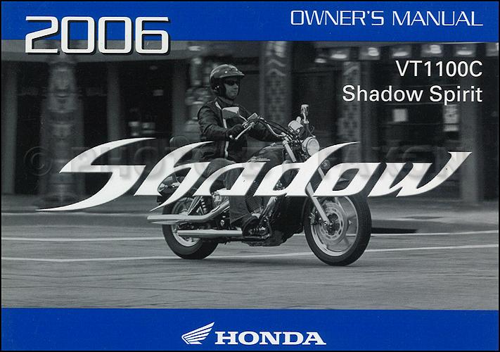 2006 Honda Shadow Spirit Motorcycle Owner's Manual Original VT1100C