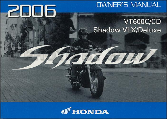 2006 honda shadow vlx and deluxe motocycle owner s manual original rh faxonautoliterature com honda shadow 750 owners manual honda shadow vt 750 c user manual