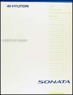2006 Hyundai Sonata Electrical Troubleshooting Manual Original