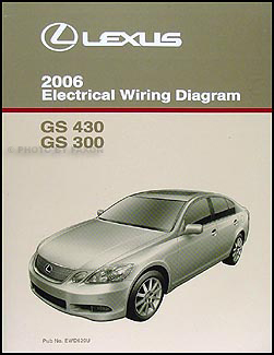 2006 lexus gs 300 430 wiring diagram manual original rh faxonautoliterature com 2006 Lexus GS430 Problems 2006 lexus gs300 stereo wiring diagram
