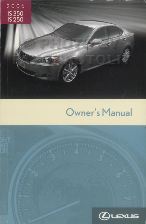 2006 lexus is 350 and 250 wiring diagram manual original 2006 lexus is 350 is 250 owners manual original asfbconference2016 Images