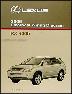 2006 lexus rx 400h wiring diagram manual original rh faxonautoliterature com 2007 lexus rx400h wiring diagram Car Stereo Wiring Radio 2006 Lexus GS