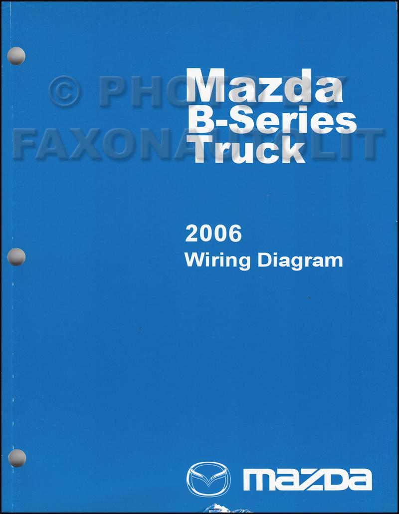 2006 mazda b series truck wiring diagram manual original b2300 b3000 b4000
