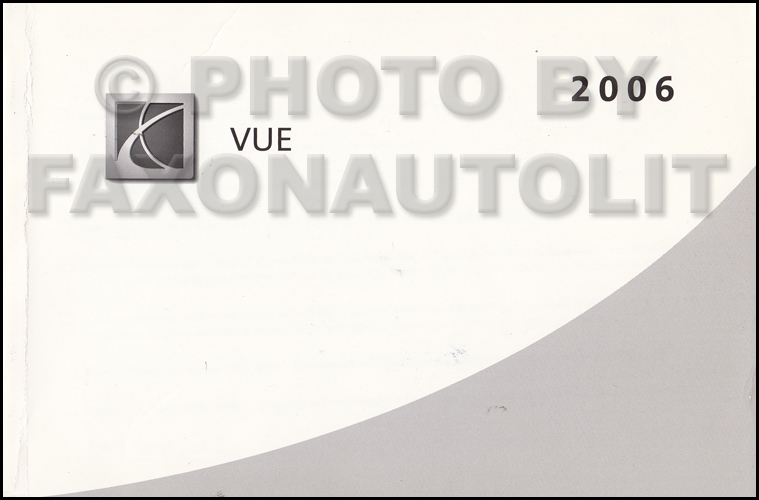 2006 saturn vue owner s manual original 2006 saturn vue owner's manual free 2006 saturn vue owners manual free