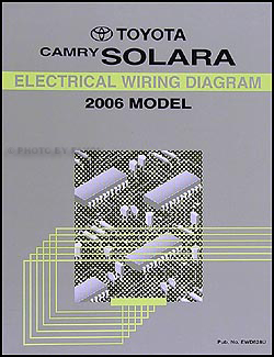2006 Toyota Camry Solara Wiring Diagram Manual Original
