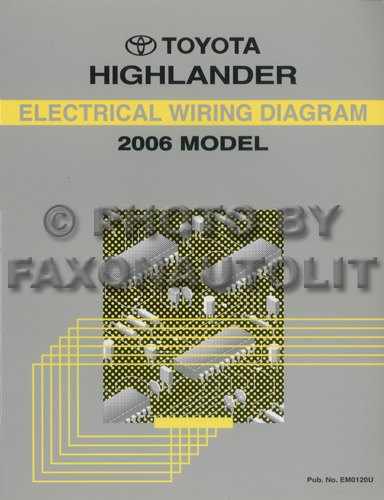 2006 Toyota Highlander Wiring Diagram Manual Original Hybrid