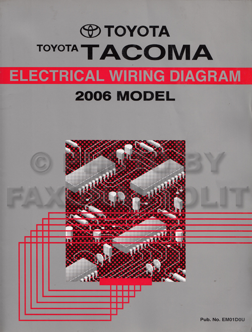 2006 toyota tacoma pickup wiring diagram manual original rh faxonautoliterature com 2006 toyota tacoma radio wiring diagram 2006 tacoma headlight wiring diagram