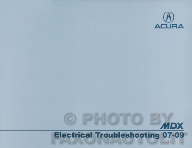 2007 2009 acura mdx electrical troubleshooting manual original