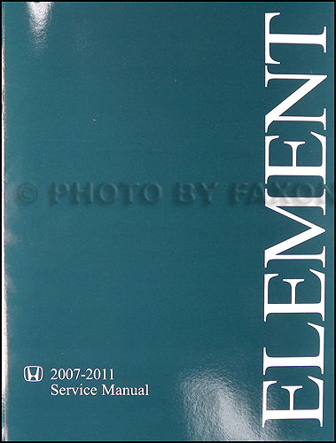 2007 2011 honda element repair shop manual original rh faxonautoliterature com 2007 Honda Element 2007 Honda Element LX