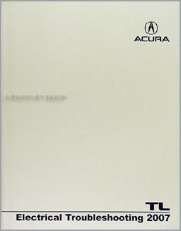 2007 Acura TL Electrical Troubleshooting Manual Original