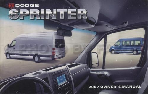 2007 dodge sprinter owner s manual original 2500 3500 rh faxonautoliterature com 2007 sprinter service manual download 2007 dodge sprinter owners manual