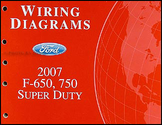 2007 Ford F650-F750 Super DutyTruck Wiring Diagram Manual Original