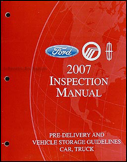 2007 FoMoCo Inspection Manual & Vehicle Storage Guidelines Original