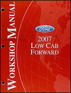 2007 ford low cab forward repair shop manual original. Black Bedroom Furniture Sets. Home Design Ideas