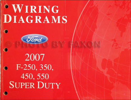 2007 Ford F250-F550 Super DutyTruck Wiring Diagram Manual Original