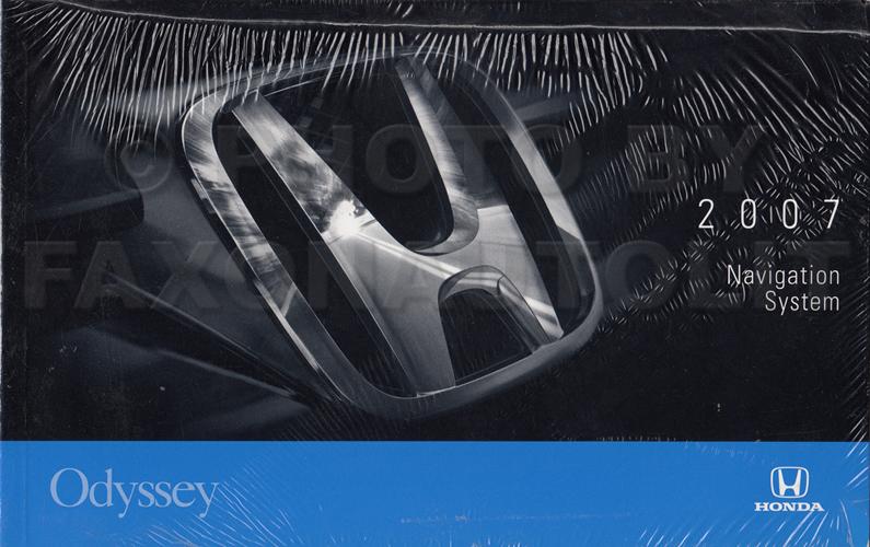 2007 honda odyssey van navigation system owners manual original rh faxonautoliterature com 2018 Honda Odyssey New Honda Odyssey