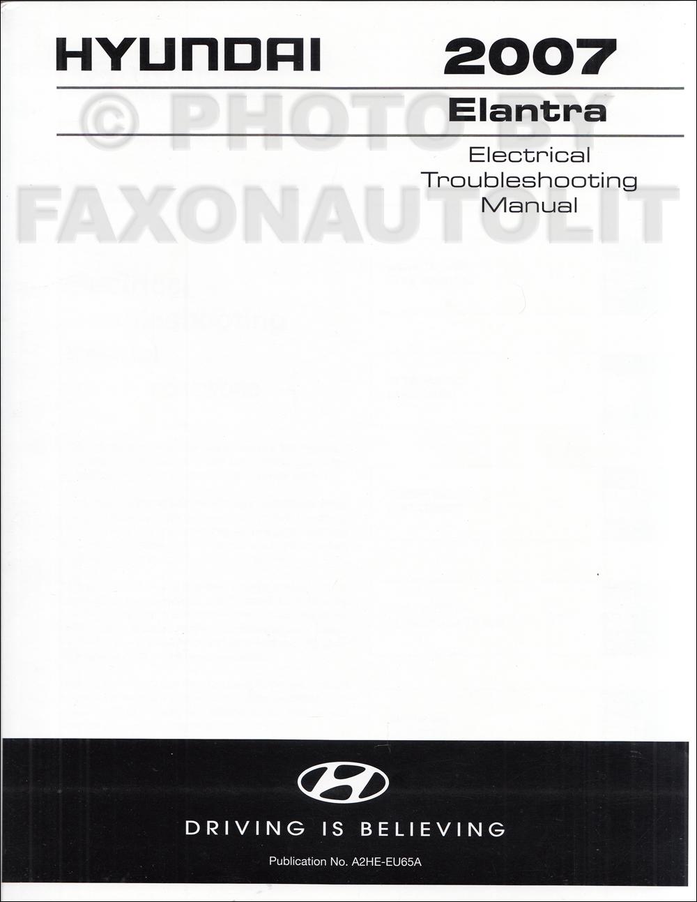 2007 Hyundai Elantra Repair Shop Manual 2 Volume Set Factory Reprint