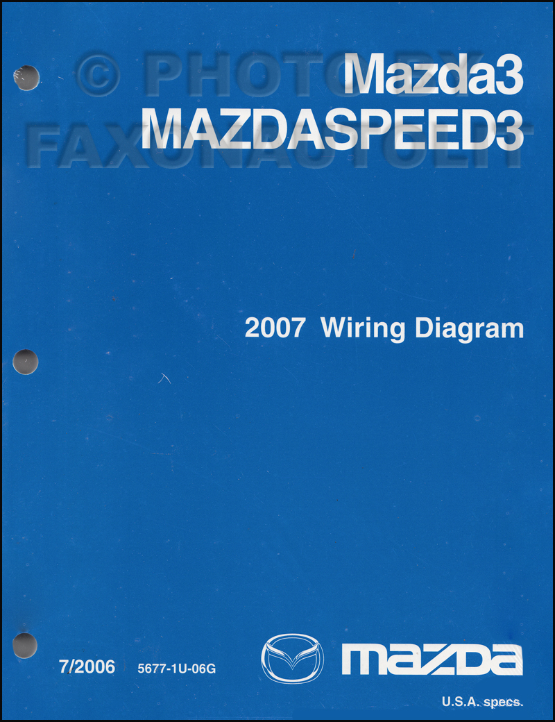 2007 mazda 3 wiring diagram manual original rh faxonautoliterature com radio wiring diagram for 2007 mazda 3 Mazda 3 2010 Iat Diagram