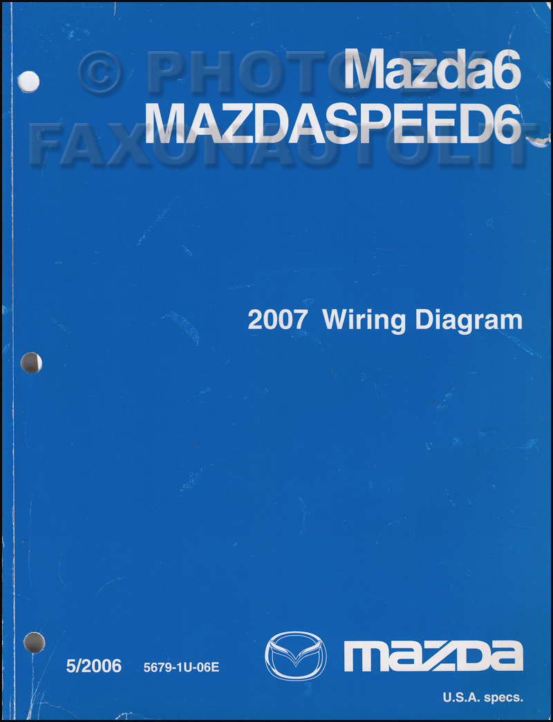 2007 Mazda6 And Mazdaspeed6 Original Wiring Diagram