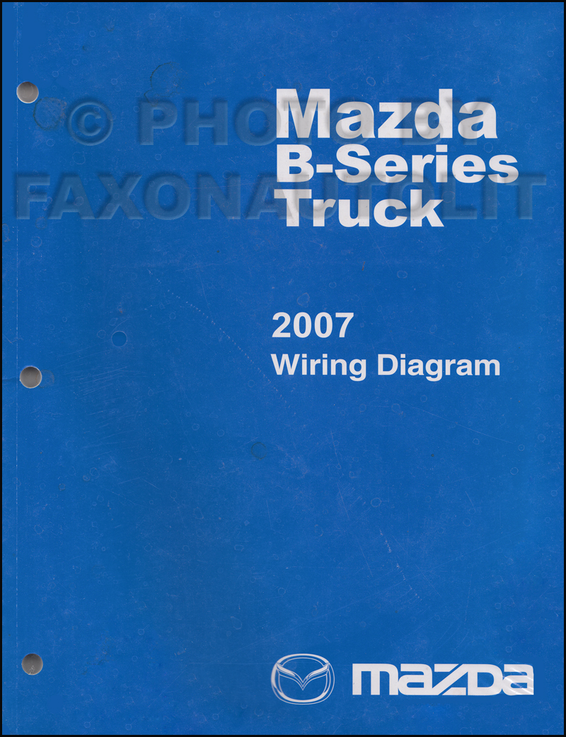 2007 mazda b-series pickup truck wiring diagram manual original b2300 b3000 b4000 mazda b series fuse box mazda b series wiring diagram