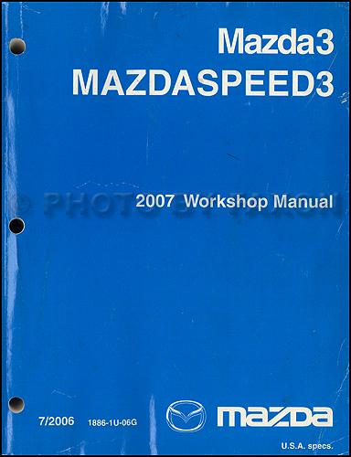 2007 Mazda3 Repair Shop Manual Original